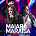 CD Maiara e Maraisa - Ao Vivo em Goiânia