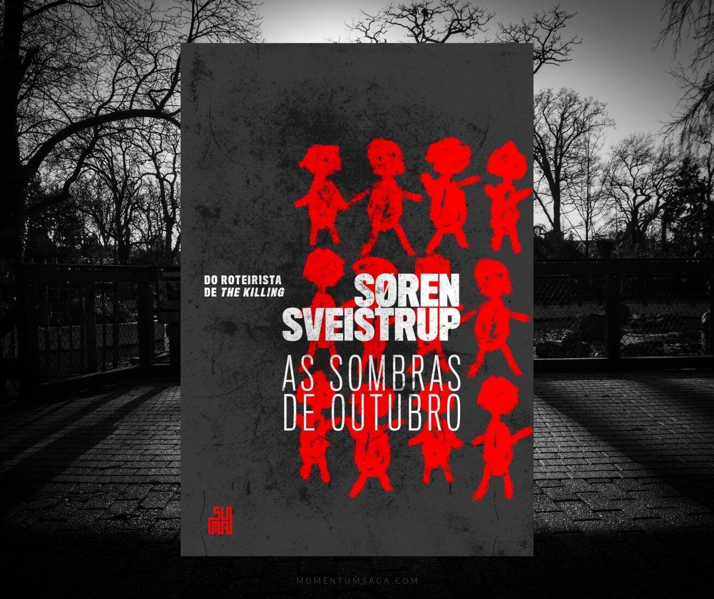 Resenha: As sombras de outubro, de Søren Sveistrup