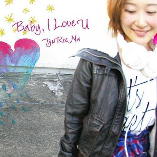 [MUSIC] YuReeNa – Baby, I Love U (2014.12.24/MP3/RAR)