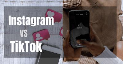 Instagram Or TikTok? Which One Is Best?