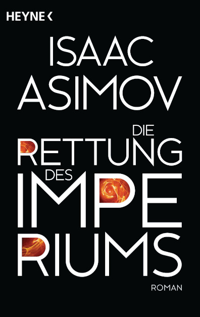 Die Rettung des Imperiums von Asimov