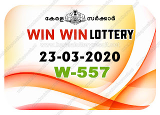 Kerala Lottery Result 23-03-2020 Win Win W-557 kerala lottery result, kerala lottery, kl result, yesterday lottery results, lotteries results, keralalotteries, kerala lottery, keralalotteryresult, kerala lottery result live, kerala lottery today, kerala lottery result today, kerala lottery results today, today kerala lottery result, Win Win lottery results, kerala lottery result today Win Win, Win Win lottery result, kerala lottery result Win Win today, kerala lottery Win Win today result, Win Win kerala lottery result, live Win Win lottery W-557, kerala lottery result 23.03.2020 Win Win W 557 March 2020 result, 23 03 2020, kerala lottery result 23-03-2020, Win Win lottery W 557results 23-03-2020, 23/03/2020 kerala lottery today result Win Win, 23/03/2020 Win Win lottery W-557, Win Win 23.03.2020, 23.03.2020 lottery results, kerala lottery result March 2020, kerala lottery results 23th March 2020, 23.03.2020 week W-557 lottery result, 23-03.2020 Win Win W-557Lottery Result, 23-03-2020 kerala lottery results, 23-03-2020 kerala state lottery result, 23-03-2020 W-557, Kerala Win Win Lottery Result 23/03/2020, KeralaLotteryResult.net, Lottery Result
