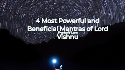 4 Most Effective and Beneficial Mantras of Lord Vishnu