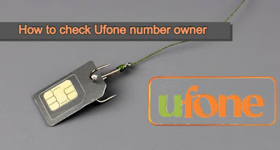 how to check ufone number owner