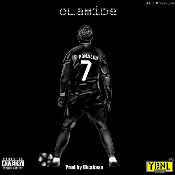 [Music] Olamide – C. Ronaldo | @olamide_YBNL
