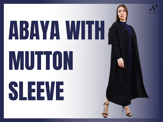 Abaya With Mutton Sleeve