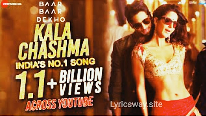 Kala Chashma : Badshaha Rap ( punjabi ) hindi song lyrics (Baar Baar Dekho)   for jobchjob readers movierulz