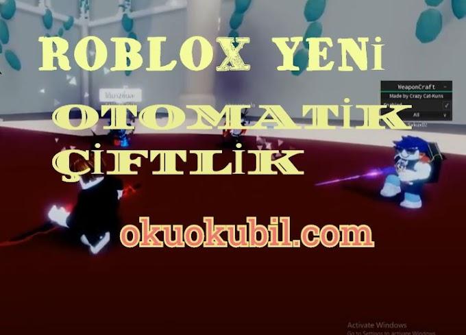 Roblox Yeni Hack Weaponcraft Otomatik Script, Otomatik Farm İndir 2020