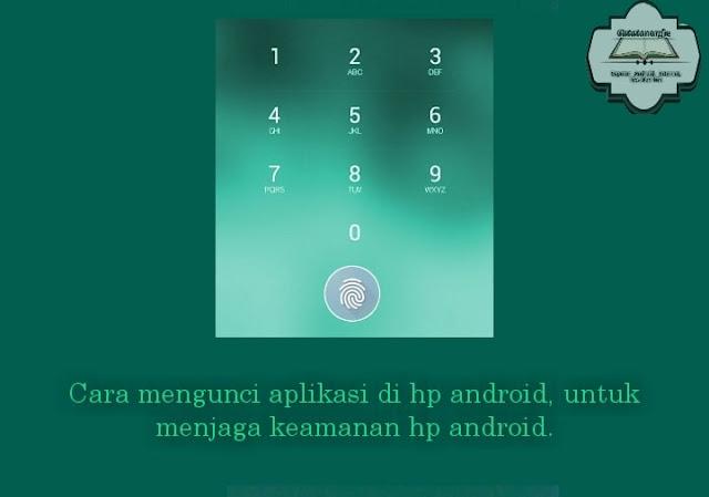 cara mengunci aplikasi di hp android