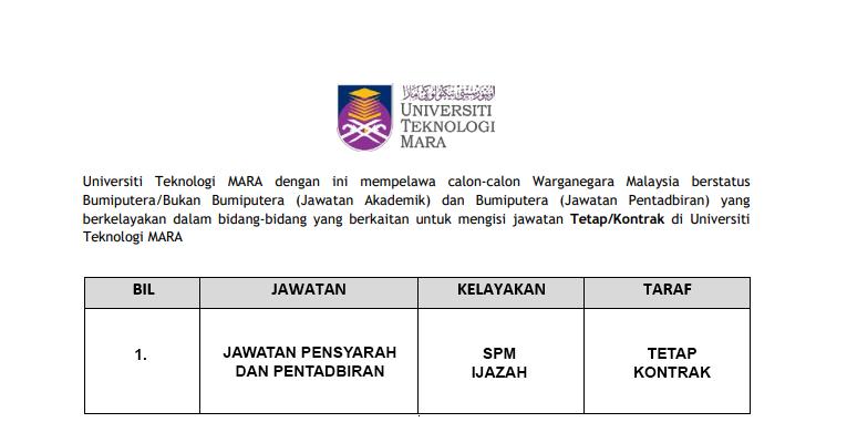 Universiti Teknologi MARA [ Jawatan Pensyarah & Pentadbiran ]
