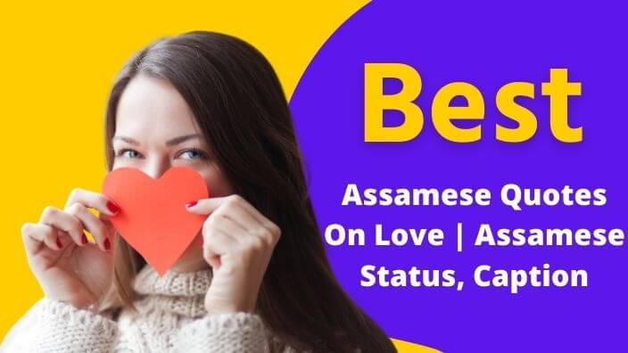Assamese Quotes On Love   Assamese Status, Caption