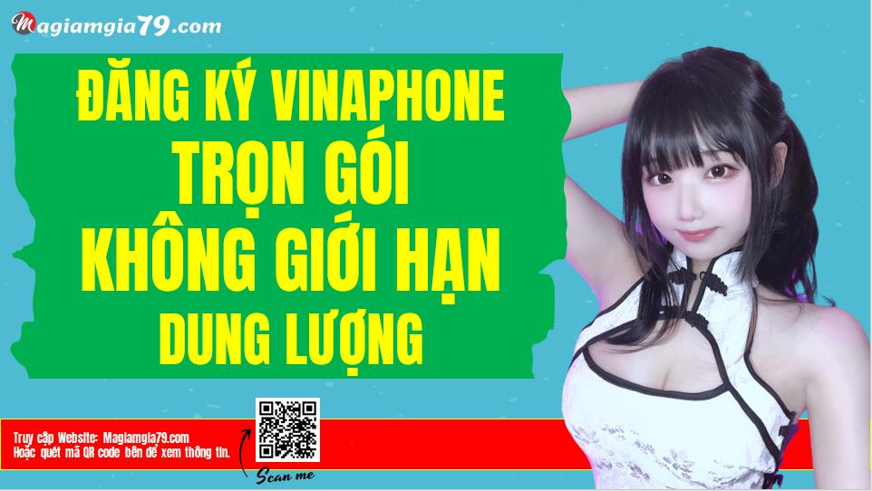 Gói 4G Vinaphone Trọn gói