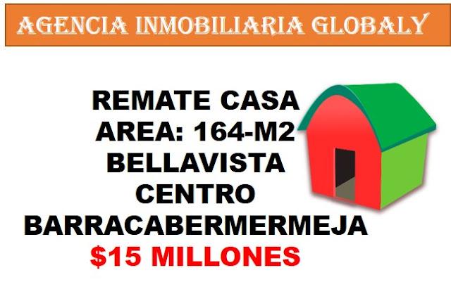REMATE CASA BELLAVISTA CENTRO BARRANCABERMEJA