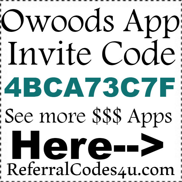 Owoods Money App Referral Code, Invite Code & Sign up Bonus 2016
