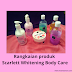 Scarlett Whitening Body Care, Kulit Putih Jadi Nyata [Review]