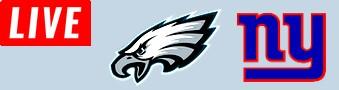 Giants @ Philadelphia Eagles LIVE STREAM streaming