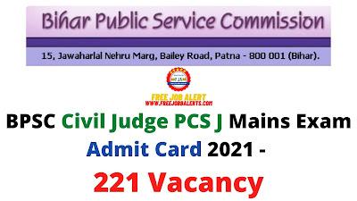 Sarkari Exam: BPSC Civil Judge PCS J Mains Exam Admit Card 2021 - 221 Vacancy