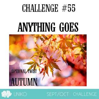 http://unikostudio.blogspot.com/2019/09/uniko-challenge-55-anything-goes.html