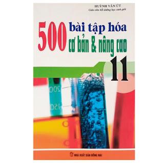 500 Bài Tập Cơ Bản Và Nâng Cao Hóa Học Lớp 11 ebook PDF EPUB AWZ3 PRC MOBI
