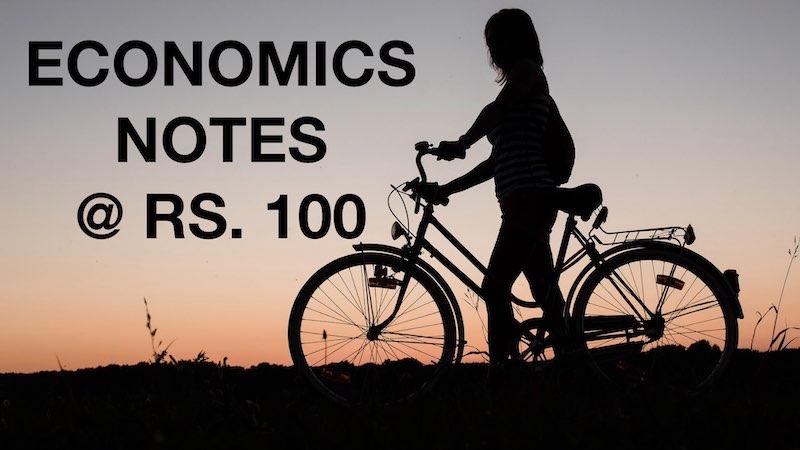 ECONOMICS NOTES FOR BOARD EXAM