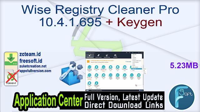 Wise Registry Cleaner Pro 10.4.1.695 + Keygen_ ZcTeam.id