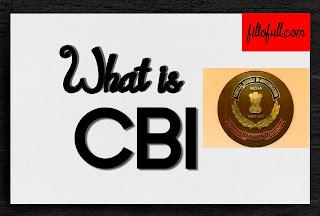 CBI full form || What is the full form of CBI ? || What is CBI || CBI filltofull.com
