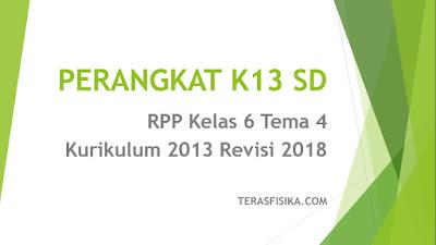 Download RPP SD Kelas 6 tema 4 Kurikulum 2013 Revisi 2018