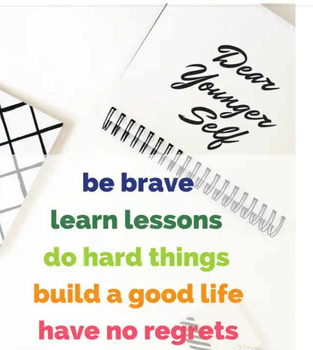 Dear younger self , be brave to learn life lessons and mysteries