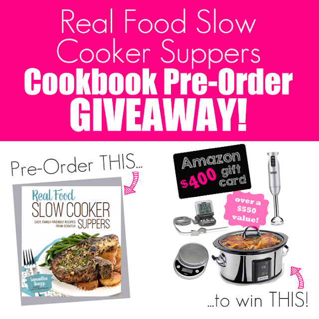 Real Food Slow Cooker Suppers - Cookbook Pre-Order Giveaway