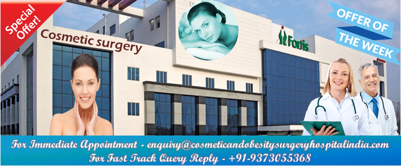 Benefits of Getting Cosmetic surgery at Fortis Hospital