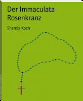 Immaculata Rosenkranz - Sharela Koch