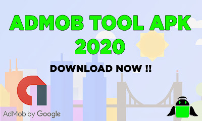 Admob Tools Apk for FREE ! Generate More Revenue From Admob 2020