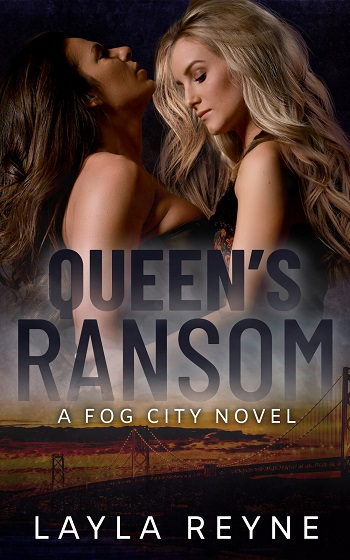 Queen's Ransom by Layla Reyne