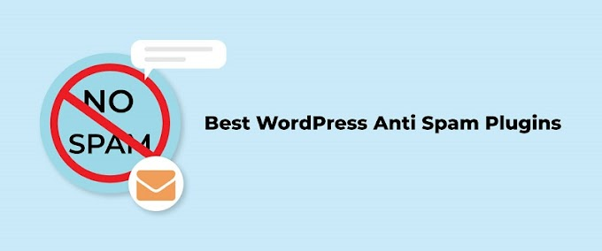 Top 7 WordPress Anti Spam Plugins in 2019
