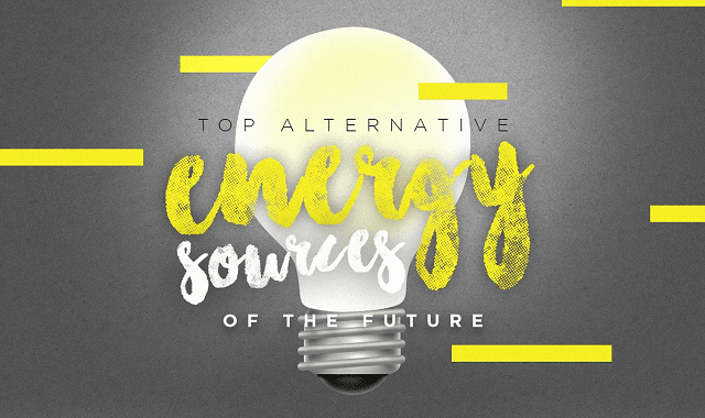 Top Alternative Energy Sources Of The Future