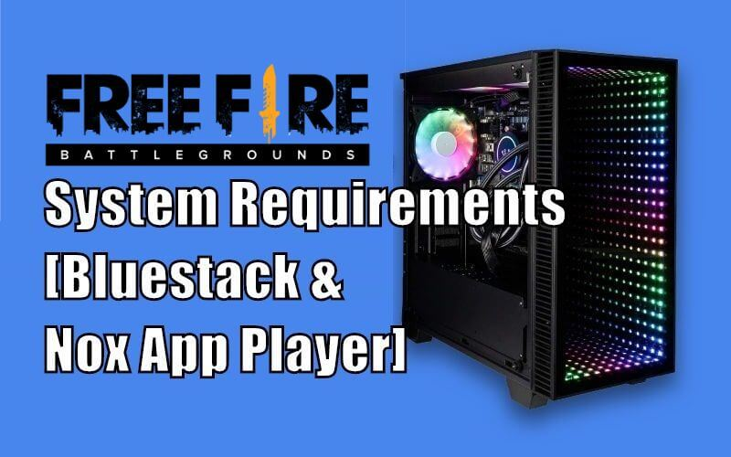 Free Fire PC System Requirements