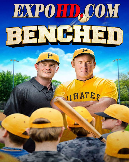 Benched 2018 IMDb 720p | BluRay 1080p | Esub 1.3Gbs [Watch & Download Here]