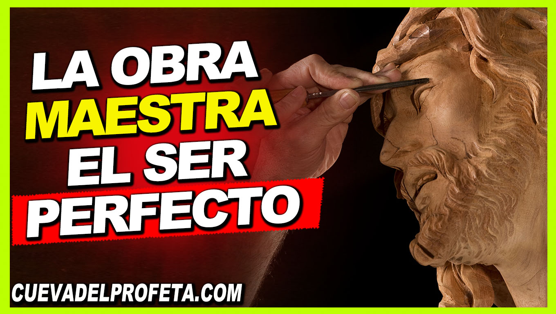 La Obra Maestra El Ser perfecto - William Branham en Español