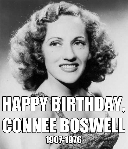 Old Radio: December 3: Happy Birthday, Connee Boswell