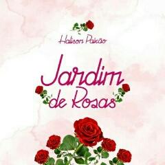 Halison Paixão - Jardim de Rosas (2021) [Download]