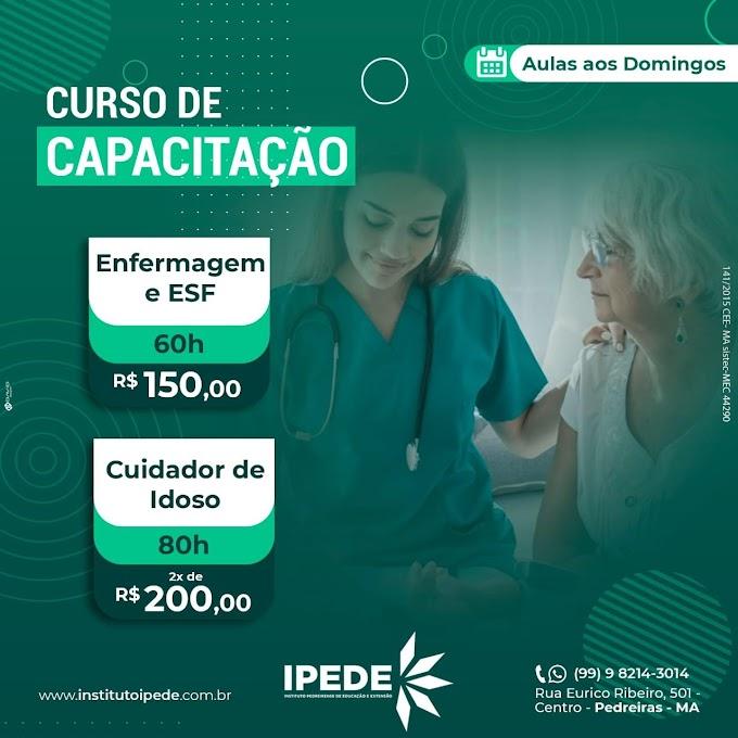 IPEDE abre vagas para os cursos de Cuidador de Idosos e Enfermagem - ESF