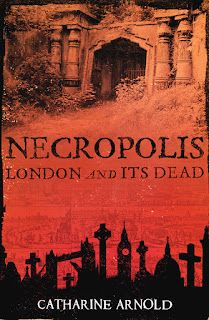 Necropolis - London and Its Dead by Catharine Arnold cover