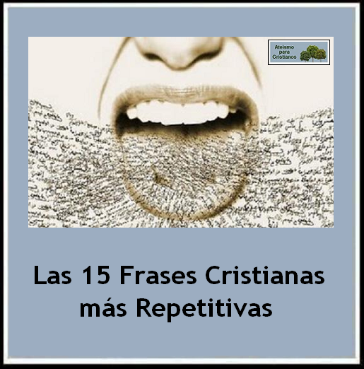 Ateismo Para Cristianos Las 15 Frases Cristianas Más