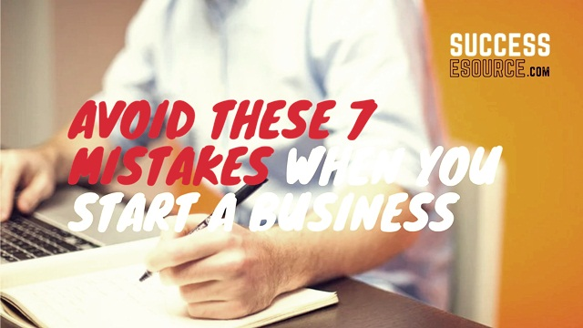 Avoid-These-7-Mistakes-When-You-Start-A-Business