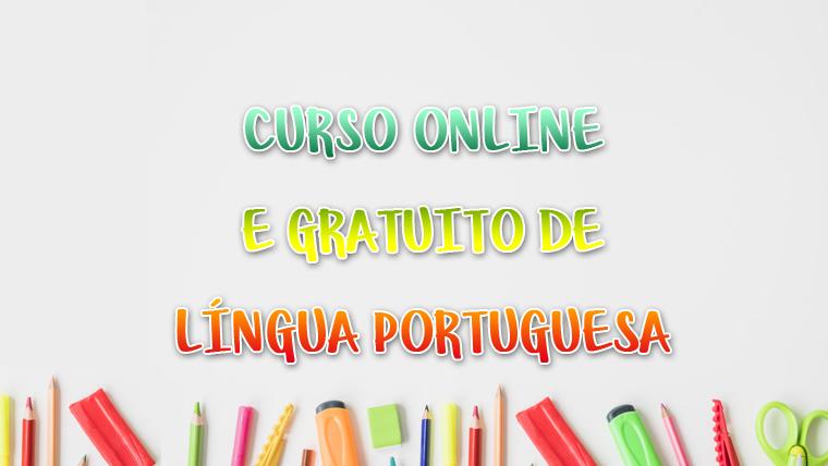 Curso de Língua Portuguesa online e gratuito - COM CERTIFICADO