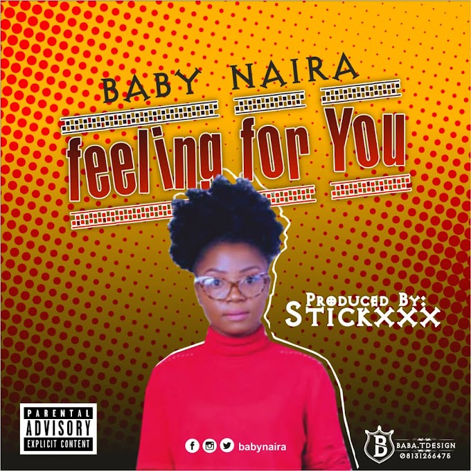 Baby_Naira Feelings for you