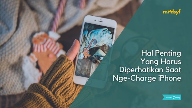 Hal Yang Harus diperhatikan Saat Nge Charge iPhone