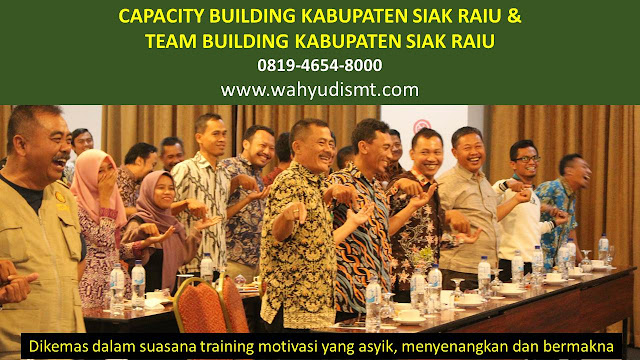 CAPACITY BUILDING KABUPATEN SIAK RIAU & TEAM BUILDING KABUPATEN SIAK RIAU, modul pelatihan mengenai CAPACITY BUILDING KABUPATEN SIAK RIAU & TEAM BUILDING KABUPATEN SIAK RIAU, tujuan CAPACITY BUILDING KABUPATEN SIAK RIAU & TEAM BUILDING KABUPATEN SIAK RIAU, judul CAPACITY BUILDING KABUPATEN SIAK RIAU & TEAM BUILDING KABUPATEN SIAK RIAU, judul training untuk karyawan KABUPATEN SIAK RIAU, training motivasi mahasiswa KABUPATEN SIAK RIAU, silabus training, modul pelatihan motivasi kerja pdf KABUPATEN SIAK RIAU, motivasi kinerja karyawan KABUPATEN SIAK RIAU, judul motivasi terbaik KABUPATEN SIAK RIAU, contoh tema seminar motivasi KABUPATEN SIAK RIAU, tema training motivasi pelajar KABUPATEN SIAK RIAU, tema training motivasi mahasiswa KABUPATEN SIAK RIAU, materi training motivasi untuk siswa ppt KABUPATEN SIAK RIAU, contoh judul pelatihan, tema seminar motivasi untuk mahasiswa KABUPATEN SIAK RIAU, materi motivasi sukses KABUPATEN SIAK RIAU, silabus training KABUPATEN SIAK RIAU, motivasi kinerja karyawan KABUPATEN SIAK RIAU, bahan motivasi karyawan KABUPATEN SIAK RIAU, motivasi kinerja karyawan KABUPATEN SIAK RIAU, motivasi kerja karyawan KABUPATEN SIAK RIAU, cara memberi motivasi karyawan dalam bisnis internasional KABUPATEN SIAK RIAU, cara dan upaya meningkatkan motivasi kerja karyawan KABUPATEN SIAK RIAU, judul KABUPATEN SIAK RIAU, training motivasi KABUPATEN SIAK RIAU, kelas motivasi KABUPATEN SIAK RIAU