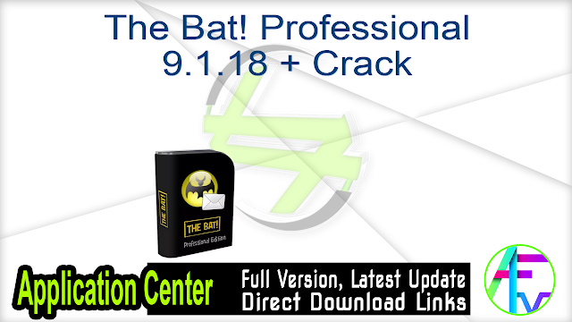The Bat! Professional 9.1.18 + Crack