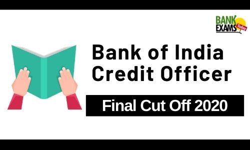 Bank of India Credit Officer 2020- Final Cut Off